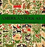 Lipman, Jean: The Flowering of American Folk Art 1776-1876