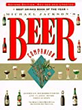 Jackson, Michael: Michael Jackson's Beer Companion: The World's Great Beer Styles, Gastronomy, and Traditions