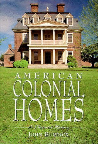 american-colonial-homes-a-pictorial-history