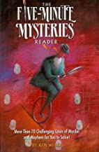 The Five-Minute Mysteries Reader by Kenneth…