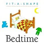 Running Press: Bedtime (Fit-a-Shape)