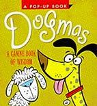 Dogmas: A Canine Book of Wisdom (Miniature…