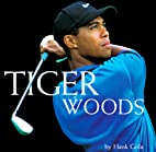 Tiger Woods: A Pictorial Biography by Hank…
