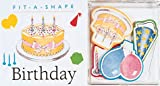 Running Press: Birthday: Fit-A-Shape