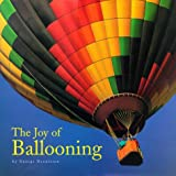 Denniston, George: The Joy of Ballooning