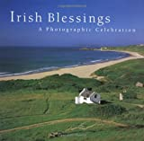 Shannon, Ashley: Irish Blessings: A Photographic Celebration