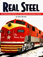 Real Steel: An Illustrated History of the…