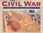 Civil War: A New View in Close-up 3-D by…