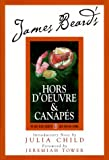 James Beard: James Beard's Hors D'oeuvre & Canapes (James Beard Library of Great American Cooking)
