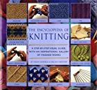 The Encyclopedia of Knitting: A Step-by-Step…