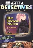When Nightmares Come True by Jay R. Montavon