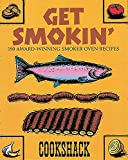 Running Press: Get Smokin': 190 Award Winning Smoker Oven Recipes  Cookshack