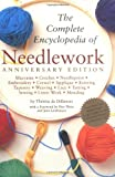 De Dillmont, Therese: Complete Encyclopedia Of Needlework: Anniversary Edition