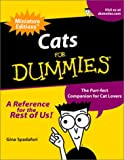 Gina Spadafori: Cats For Dummies: The Purr-fect Companion For Cat Lovers (Miniature Editions for Dummies (Running Press))