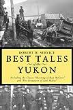 Robert W Service: Best Tales Yukon Pb