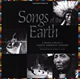 Curtis, Edward S.: Songs of the Earth: A Timeless Collection of Native American Wisdom