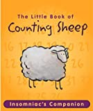 Running Press: The Little Book of Counting Sheep: The Insomniac's Companion