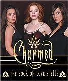 Ruditis, Paul: Charmed Book of Love Spells (Miniature Editions)