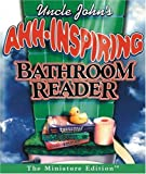 Running Press: Uncle John&#39;s Ahh-inspiring Bathroom Reader