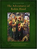 McSpadden, J. Walker: The Adventures Of Robin Hood: The Classic Tale