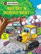 Busy Days in Deerfield Valley (John Deere…