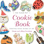 The Flour Pot Cookie Book by Margie…