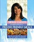 Holly Clegg's Trim & Terrific Freezer…
