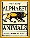 Christopher Wormell: The New Alphabet of Animals