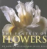 Vallejo, Boris: The Fantasy of Flowers