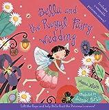 Nilsen, Anna: Bella and the Royal Fairy Wedding
