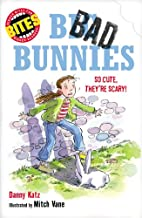 Big, bad bunnies by Danny Katz