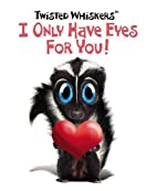 I only have eyes for you by Running Press