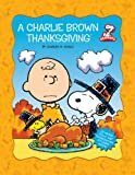 Schulz, Charles M.: A Charlie Brown Thanksgiving (Peanuts)