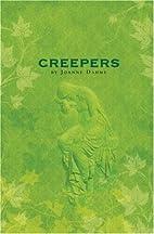 Creepers by Joanne Dahme