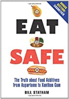 Eat Safe: The Truth about Additives from…