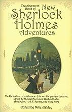 The Mammoth book of new Sherlock holmes…