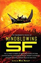 The Mammoth Book of Mindblowing SF by Mike…