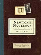 Newton's Notebook: The Life, Times and…