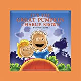 Schulz, Charles M.: It's the Great Pumpkin, Charlie Brown