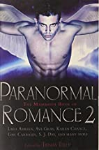 The Mammoth Book of Paranormal Romance 2…