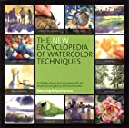 The New Encyclopedia of Watercolor…