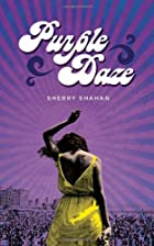 Purple Daze by Sherry Shahan