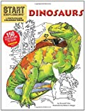 Glut, Donald F.: Start Exploring: Dinosaurs: A Fact-Filled Coloring Book (Start Exploring (Coloring Books))