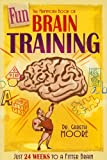 Moore, Gareth: The Mammoth Book of Fun Brain-Training