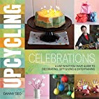 Upcycling Celebrations: A Use-What-You-Have…