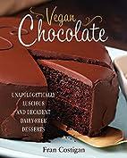 Vegan Chocolate: Unapologetically Luscious…