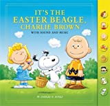 Schulz, Charles M.: It's the Easter Beagle, Charlie Brown: With Sound and Music