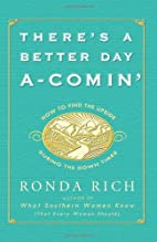 There's a Better Day A-Comin': How to Find…