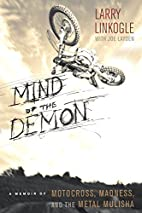 Mind of the Demon: A Memoir of Motocross,…