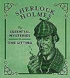 Sherlock Holmes: The Essential Mysteries in…